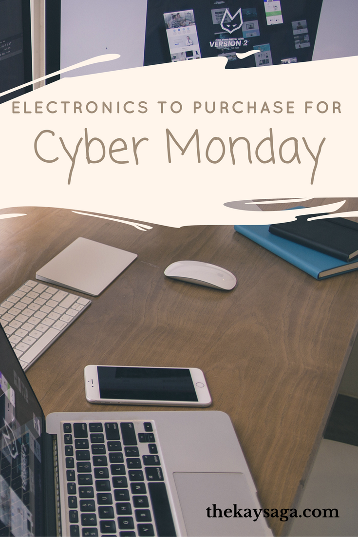 My List Of Electronics To Purchase For Cyber Monday